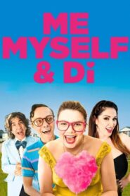 Me, Myself & Di