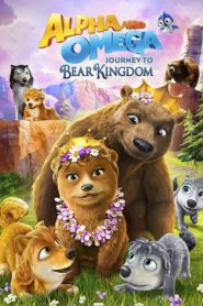Alfa i Omega 8: Wyprawa do Królestwa Niedźwiedzi