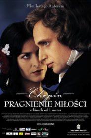 Chopin. Pragnienie miłości