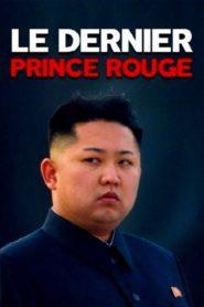 Kim Dzong Un: ostatni czerwony książę