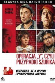 Operacja Y, czyli nowe przypadki Szurika