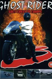 Ghost Rider 3 Goes Crazy in Europe