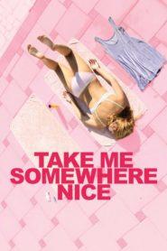 Zabierz mnie w jakieś miłe miejsce
