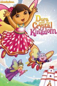 Dora Poznaje Świat: Dora Ratuje Kryształowe Królestwo