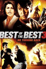 Najlepsi z Najlepszych 3: Bez Odwrotu