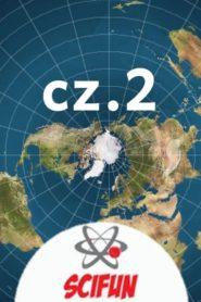 Płaska Ziemia – Poważna Analiza II