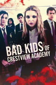 Złe dzieciaki z Akademii Crestview