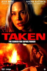 Taken: The Search for Sophie Parker