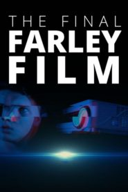 The Final Farley Film