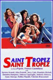 Saint Tropez – Saint Tropez