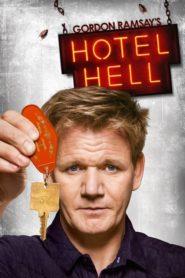 Piekielny hotel Gordona Ramsaya – Hotel Hell