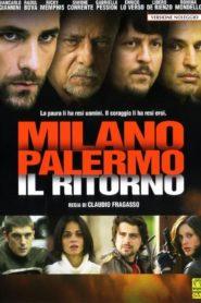 Milano-Palermo: Il Ritorno