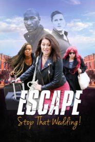 Escape – Stop That Wedding