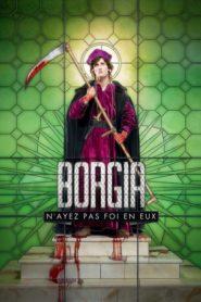 Prawdziwa historia rodu Borgiów – Borgia