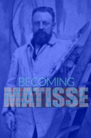Becoming Matisse