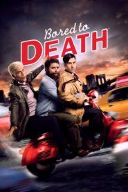 Znudzony na śmierć – Bored to Death