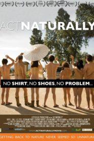 Act Naturally