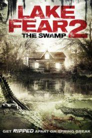Lake Fear 2: The Swamp