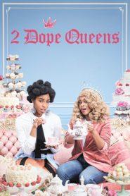 Odpałowe królowe – 2 Dope Queens