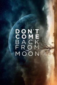 Nie wracaj z księżyca