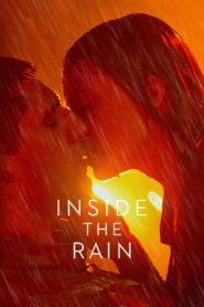 Inside the Rain