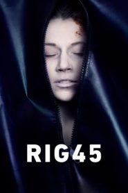 Platforma – Rig 45