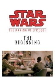 The Beginning : Making 'Episode I'