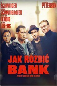 Jak rozbić bank