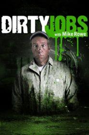 Brudna robota – Dirty Jobs