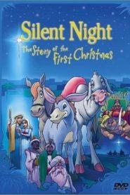Cicha Noc: Historia pierwszego Bożego Narodzenia