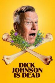 Dick Johnson nie żyje