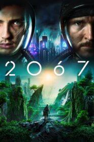 Cały film 2067 za darmo cda zalukaj