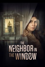The Neighbor in the Window