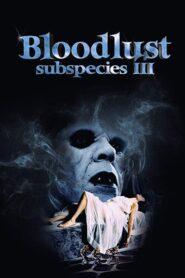 Podgatunek: Żądza Krwi