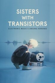Sisters with Transistors