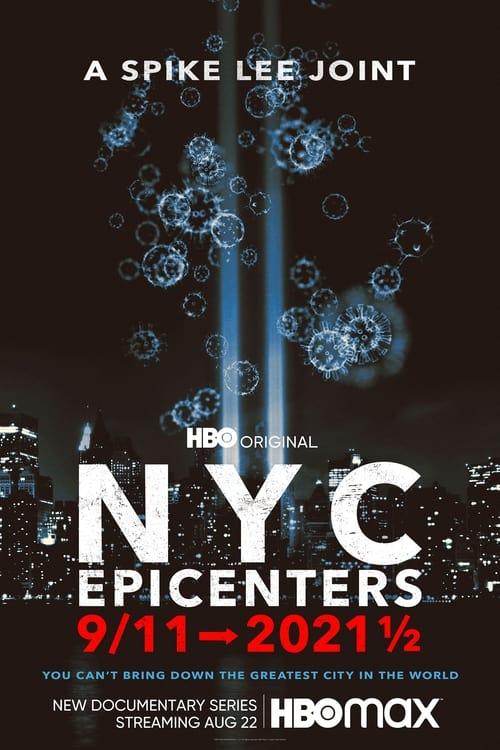 Nowy Jork, epicentra, 11 września -> 2021 ½