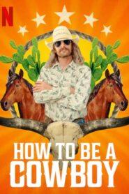 Jak zostać kowbojem