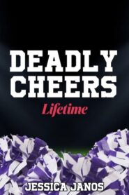 Deadly Cheers