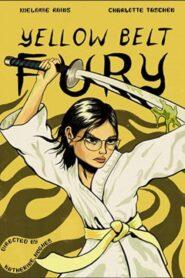 Yellow Belt Fury