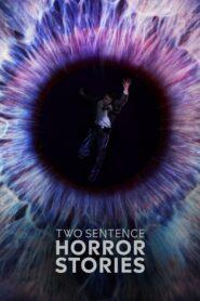 Two Sentence Horror Stories: Sezon 1