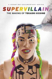 Supervillain: The Making of Tekashi 6ix9ine: Sezon 1