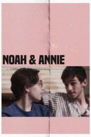 Noah & Annie