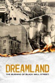 Dreamland: The Burning of Black Wall Street