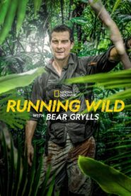 Running Wild with Bear Grylls: Sezon 6