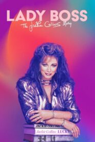 Lady Boss: The Jackie Collins Story