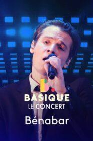 Benabar – Basique, le concert