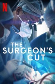 Chirurgiczne cięcie – The Surgeon's Cut