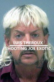 Louis Theroux: Shooting Joe Exotic