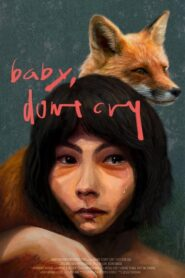 Baby, Don't Cry
