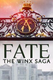 Przeznaczenie: Saga Winx – Fate: The Winx Saga